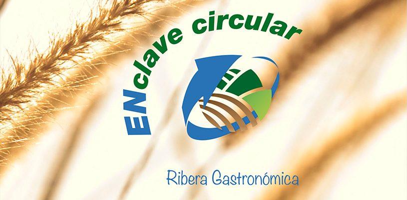 (ES) Jornada De Presentación De Resultados Ribera Gastronómica, ENclave Circular